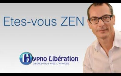 Etes-vous Zen ?
